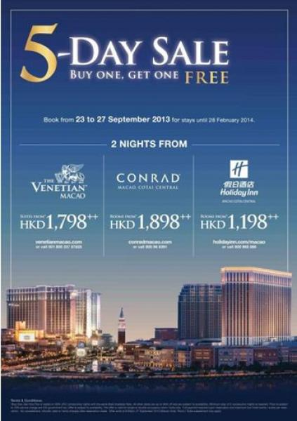 The Venetian Macao; Conrad Macao, Cotai Central; and Holiday Inn Macao Cotai Central are launching a special 5-Day Sale on two-night bookings made between Sept. 23 and Sept. 27, with an irresistible buy one get one free offer, valid for stays between Sept. 23, 2013 and Feb. 28, 2014.