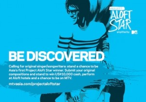 Aloft Hotels Debuts the Asia Pacific Edition of Project Aloft Star Amplified by MTV_re