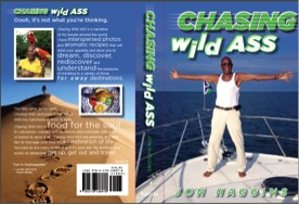 Chasing Wild ASS- the travel book