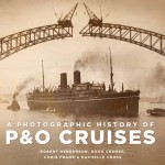 A Photographic History of P&O Cruises book cover