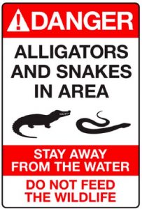 Danger alligators and snakes sign