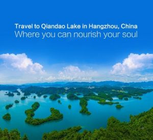 Pay a visit to Qiandao Lake, Hangzhou, China, an oasis for the soul (PRNewsFoto/Chunan County Qiandao Lake)